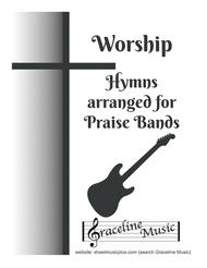 Worship Hymns Collection for Praise Band