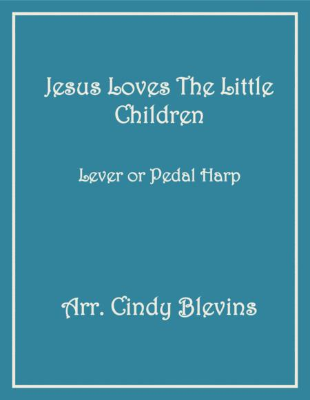 Jesus Loves the Little Children, arranged for Lever or Pedal Harp, from my book