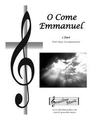 O Come, O Come Emmanuel 2 Part