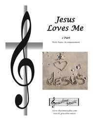 Jesus Loves Me 2 Part