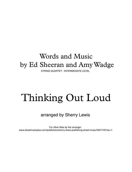 Thinking Out Loud for STRING QUARTET, String Trio, String Duo, Solo Violin, String Quartet + string bass chord chart, arranged by Sherry Lewis