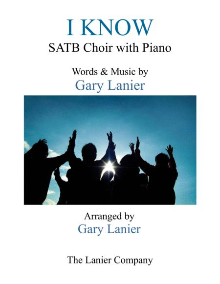 I KNOW (SATB Choir with Piano)