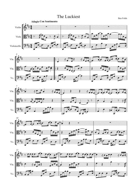 The Luckiest by Ben Folds, arranged for String Trio (Violin, Viola and 'Cello)