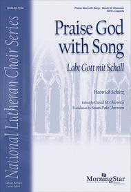 Praise God with Song: Lobt Gott mit Schall
