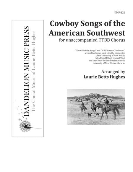 Cowboy Songs of the American Southwest [TTBB]