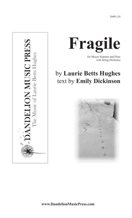Fragile [SATB Choir, Flute, and String Orchestra]