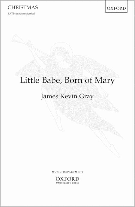 Little Babe, Born of Mary