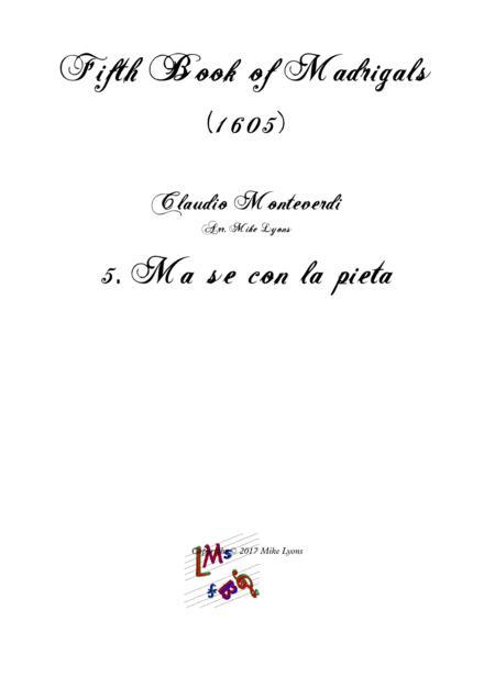 Monteverdi - The Fifth Book of Madrigals (1605) - 5. Ma se con la pietà