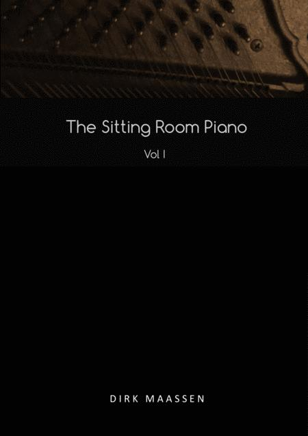 Dirk Maassen - The Sitting Room Piano Vol 1 / The Sheetbook