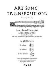 Music for a while (in 3 low keys: F, E, E-flat minor)