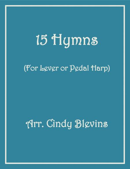 15 Hymns, a book of arrangements for Lever or Pedal Harp
