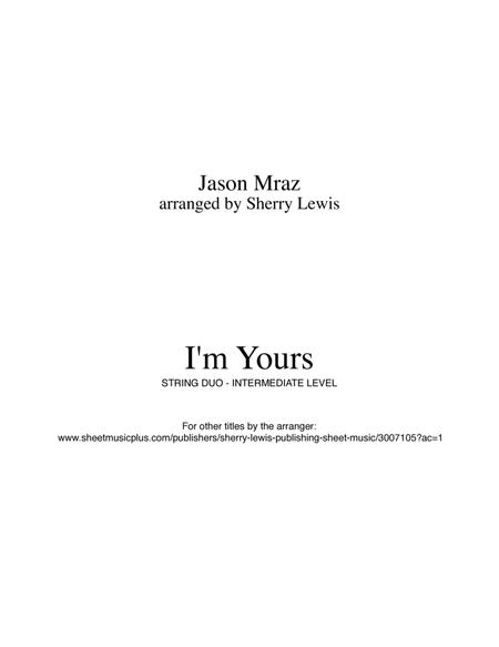 I'm Yours by Jason Mraz  for STRING DUO arranged by Sherry Lewis