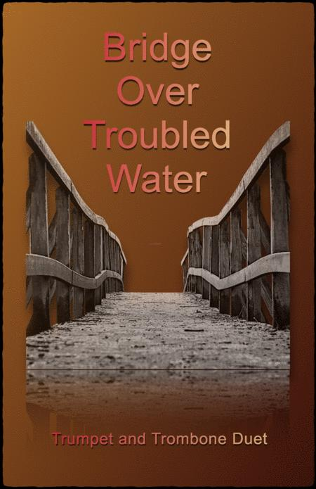 Bridge Over Troubled Water, Duet for Trumpet and Trombone