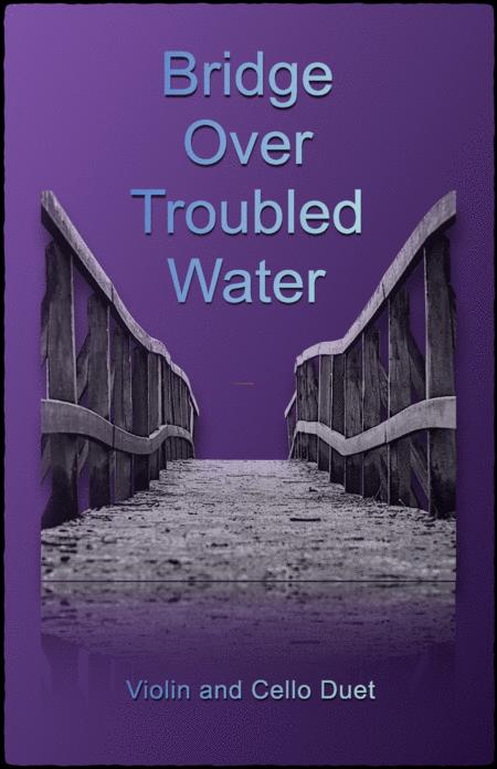 Bridge Over Troubled Water, Duet for one Violin and one Cello