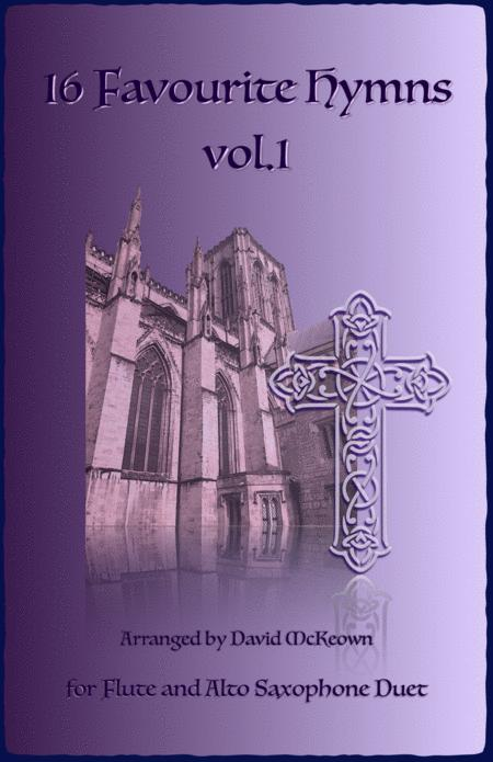 16 Favourite Hymns Vol.1 for Flute and Alto Saxophone Duet