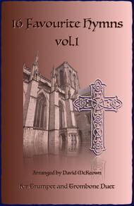 16 Favourite Hymns Vol.1 for Trumpet and Trombone Duet