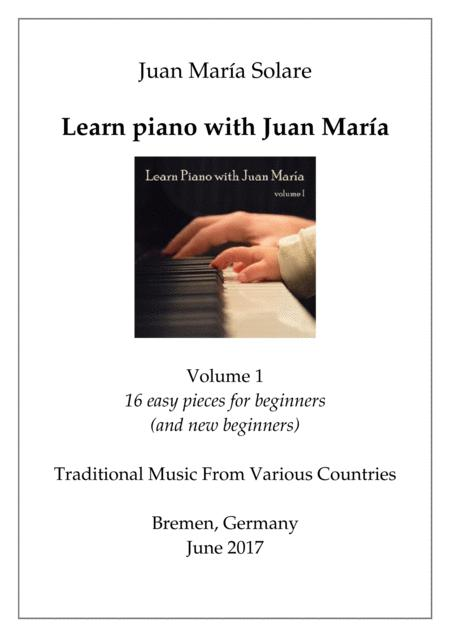 Learn Piano with Juan Maria (vol. 1)