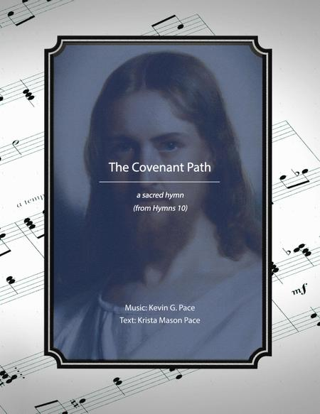 The Covenant Path - an original hymn