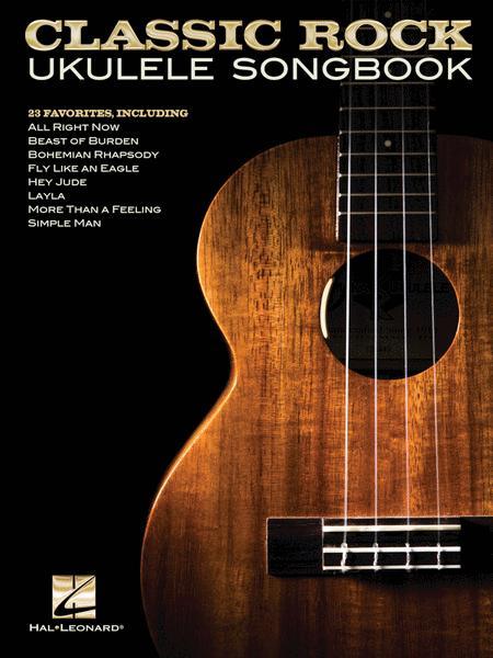 Classic Rock Ukulele Songbook