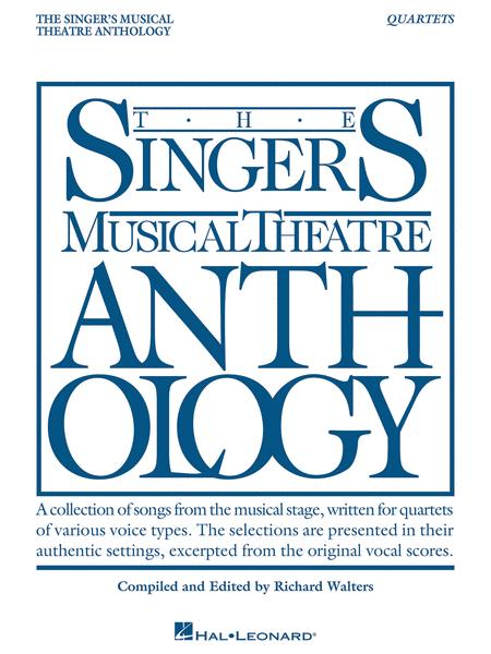 Singer's Musical Theatre Anthology - Quartets