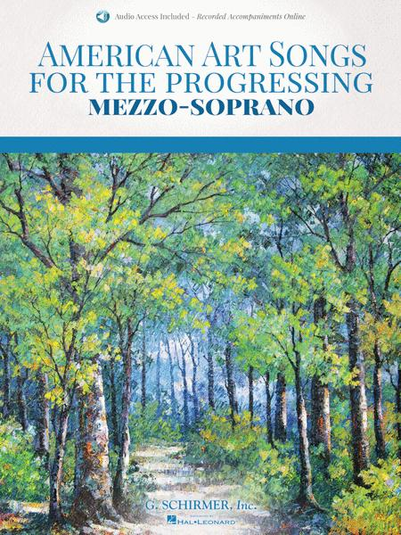 American Art Songs for the Progressing Singer - Mezzo-Soprano