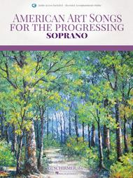 American Art Songs for the Progressing Singer - Soprano