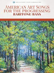 American Art Songs for the Progressing Singer - Baritone/Bass