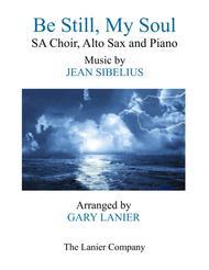 BE STILL, MY SOUL (Ladies SA Choir, Alto Sax and Piano)