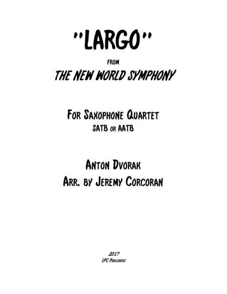 Largo from The New World Symphony for Saxophone Quartet