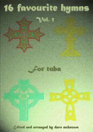 16 Favourite Hymns Vol.1 for solo Tuba