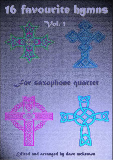 16 Favourite Hymns for Saxophone Quartet (Vol 1.)