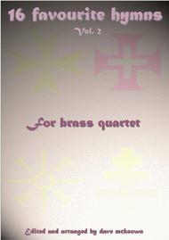 16 Favourite Hymns for Brass Quartet (Vol 2.)