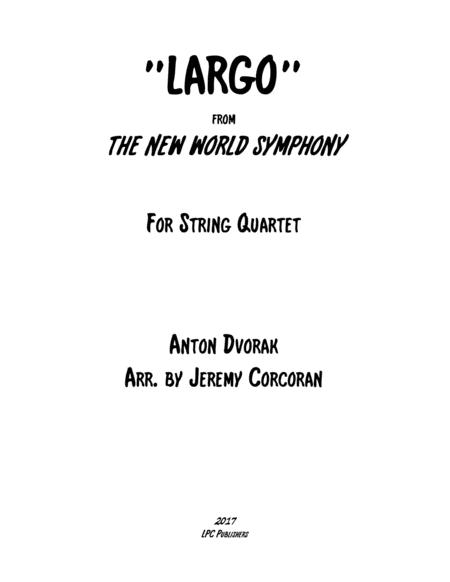 Largo from The New World Symphony for String Quartet