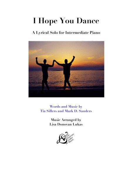 I Hope You Dance - for Intermediate Solo Piano