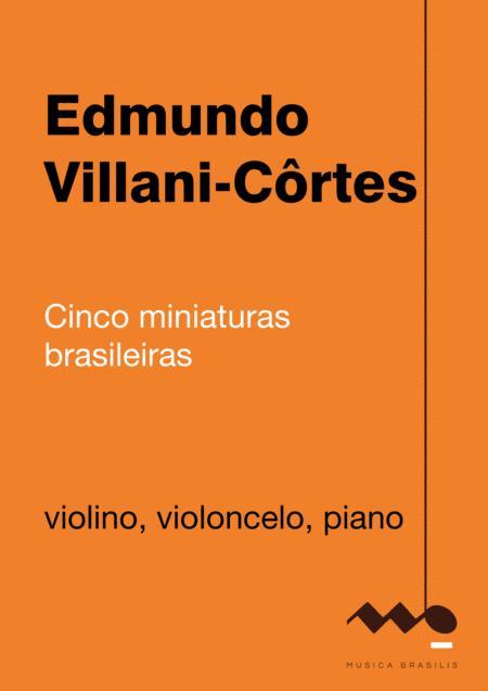 Cinco miniaturas brasileiras (violino, violoncelo e piano)