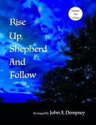Rise Up Shepherd and Follow (Soprano Sax and Piano Duet)
