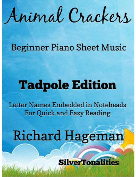 Animal Crackers Easy Piano Sheet Music Tadpole Edition