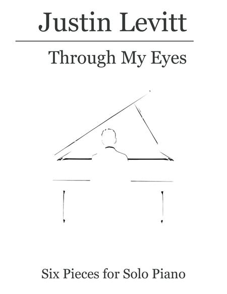 Justin Levitt Piano Solos - Through My Eyes (Vol. III)