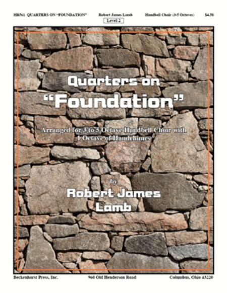 Quarters On Foundation