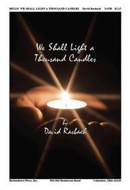We Shall Light a Thousand Candles