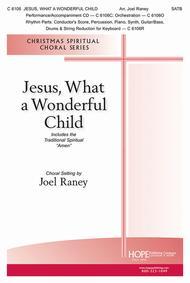 Jesus, What A Wonderful Child