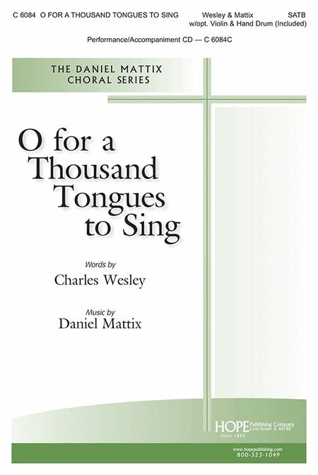 O For a Thousand Tongues to Sing