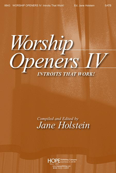 Worship Openers: Introits that Work!, Vol. 4