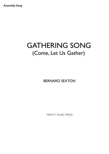 Gathering Song (Come Let Us Gather)