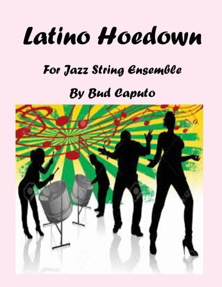 Latino Hoedown for Jazz String Ensemble