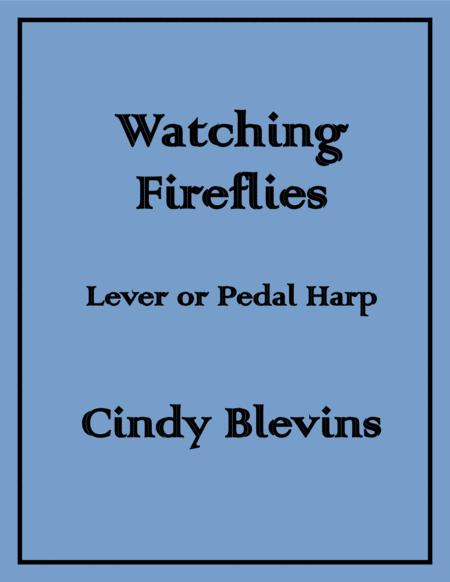 Watching Fireflies, an original solo for Lever or Pedal Harp, from my book