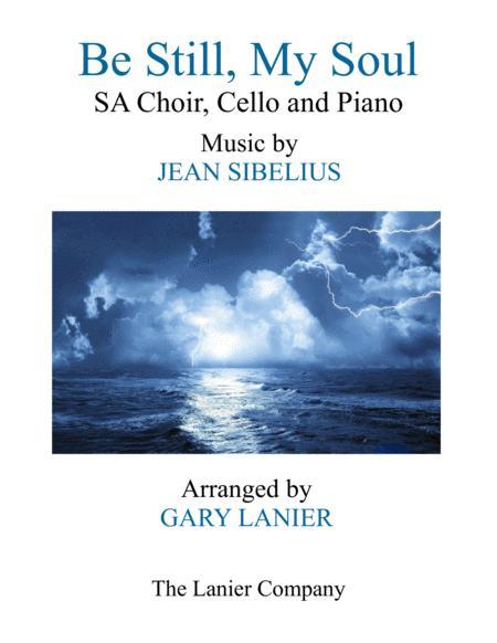 BE STILL, MY SOUL (Ladies SA Choir, Cello and Piano)