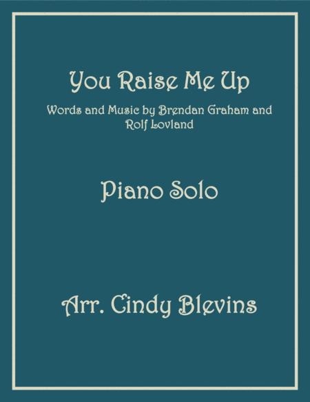 You Raise Me Up, arranged for Piano Solo