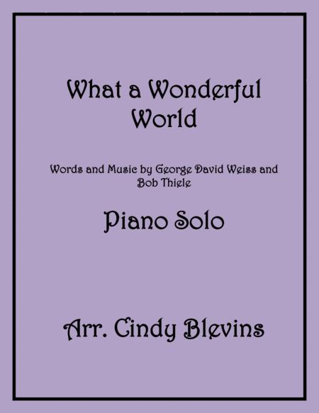 What A Wonderful World, arranged for Piano Solo
