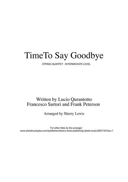 Time To Say Goodbye for STRING QUARTET, String Trio, String Duo, Solo Violin, String Quartet + string bass chord chart, arranged by Sherry Lewis